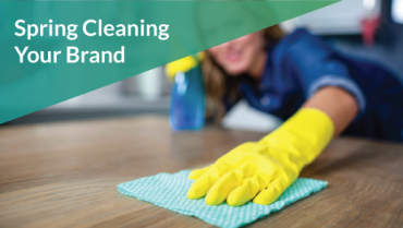 Spring Cleaning Your Brand