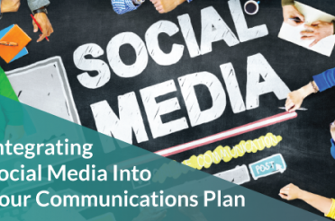 Integrating Social Media into Your Communications Plan