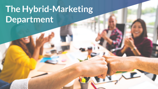 The Hybrid-Marketing Department