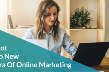 Not So New Era Of Online Marketing