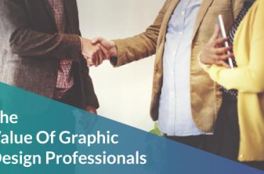 The Value Of Graphic Design Professionals