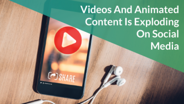 Videos And Animated Content Is Exploding On Social Media