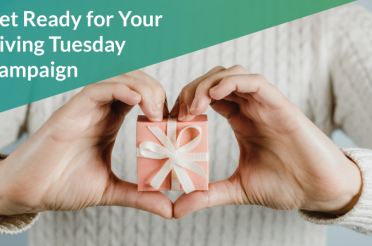 Get Ready for Your Giving Tuesday Campaign